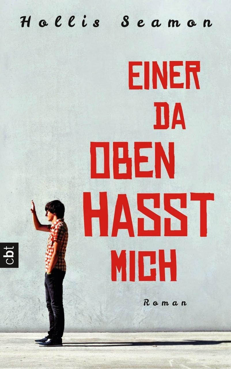 http://www.randomhouse.de/Buch/Einer-da-oben-hasst-mich/Hollis-Seamon/e448064.rhd