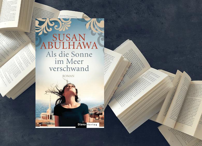 Als die Sonne im Meer verschwand - Susan Abulhawa