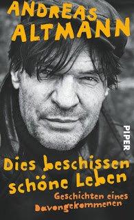 Cover - Dies beschissen schöne Leben - Andreas Altmann