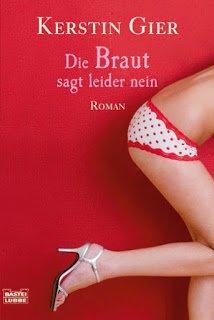 Cover: Die Braut sagt leider nein - Kerstin Gier