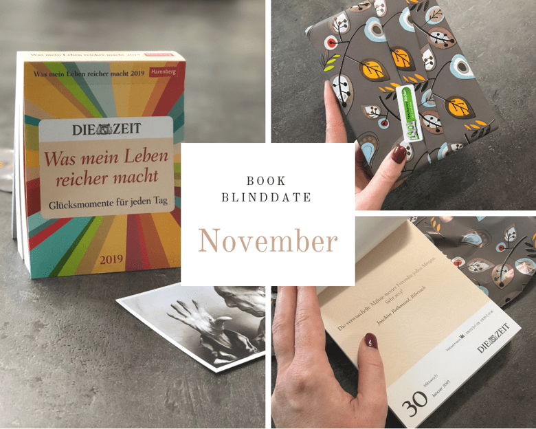 Bookblinddate November - Was mein Leben reicher macht - Die Zeit Kalender
