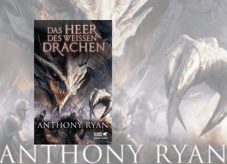Cover: Das Heer des weissen Drachen - Anthony Ryan