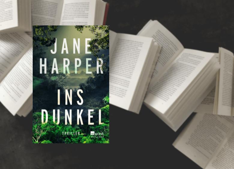 Jane Harper - Ins Dunkel - Cover