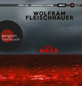 Wolfram Fleischhauer - Das Meer