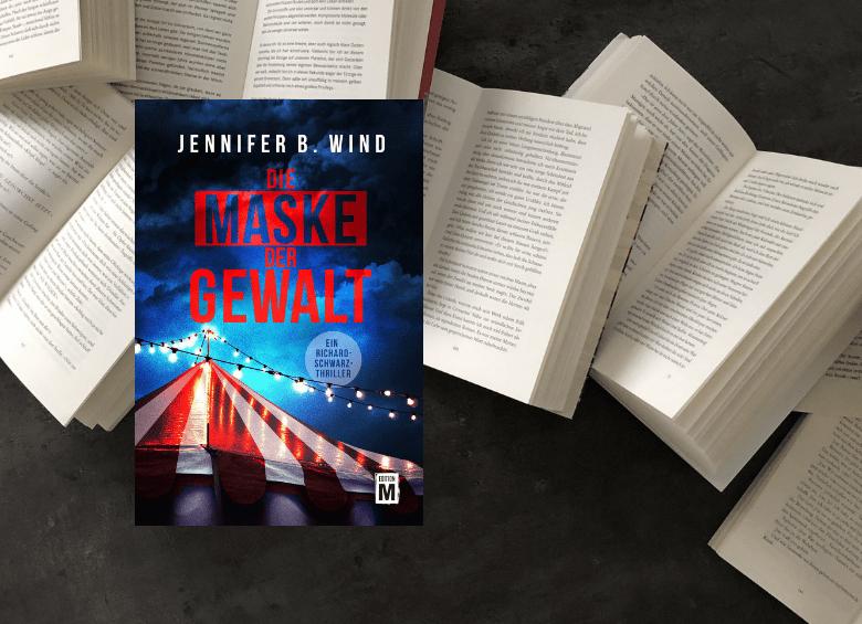 Cover: Die Maske der Gewalt - Jennifer B. Wind