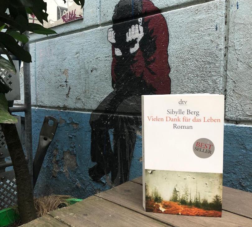 Sibylle Berg - Vielen Dank für das Leben - Bücherkaffee