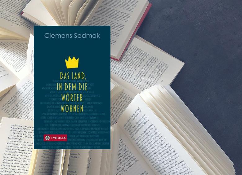 Das Land, in dem die Wörter wohnen - Clemens Sedmak