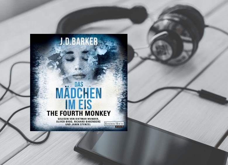 J.D. Barker - The Fourth Monkey - Das Mädchen im Eis - Hörbuch