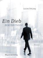 Ein Dieb - Bekenntnisse Book Cover