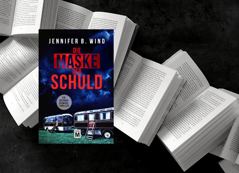 Jennifer B. Wind - Die Maske der Schuld - Rezension - Bücherkaffee