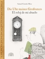 Die Uhr meines Großvaters / El reloy de mi abuelo Book Cover