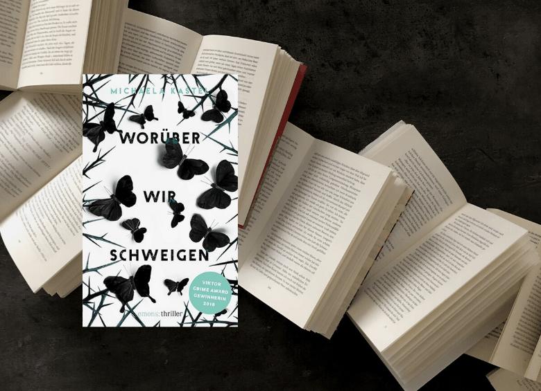 Michaela Kastel - Worüber wir schweigen - Thriller - Rezension BücherKaffee