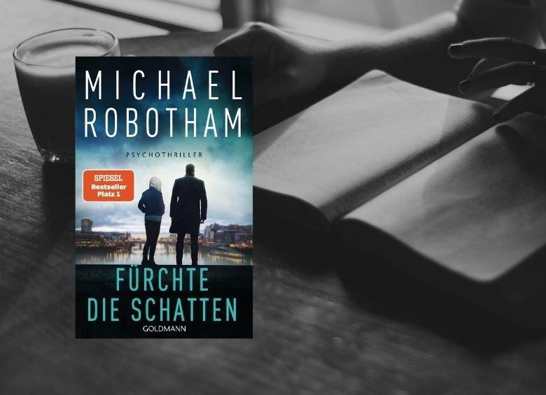 Cover: Michael Robotham | Fürchte die Schatten
