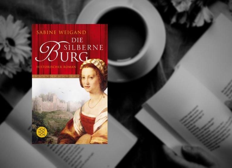 Cover: Sabine Weigand   Die silberne Burg