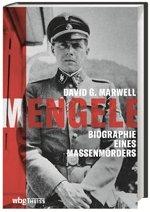 "Mengele. Biographie eines Massenmörders | (Originaltitel: Mengele. Unmasking the ""Angel of Death"" (2020) Book Cover"