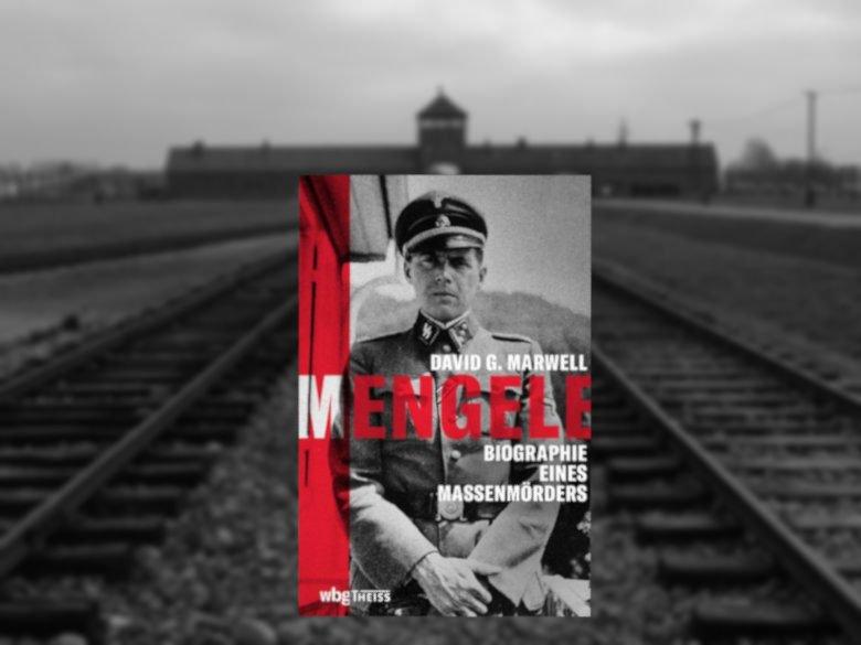 Gegen das Vergessen: David G. Marwell | Mengele. Biographie eines Massenmörders