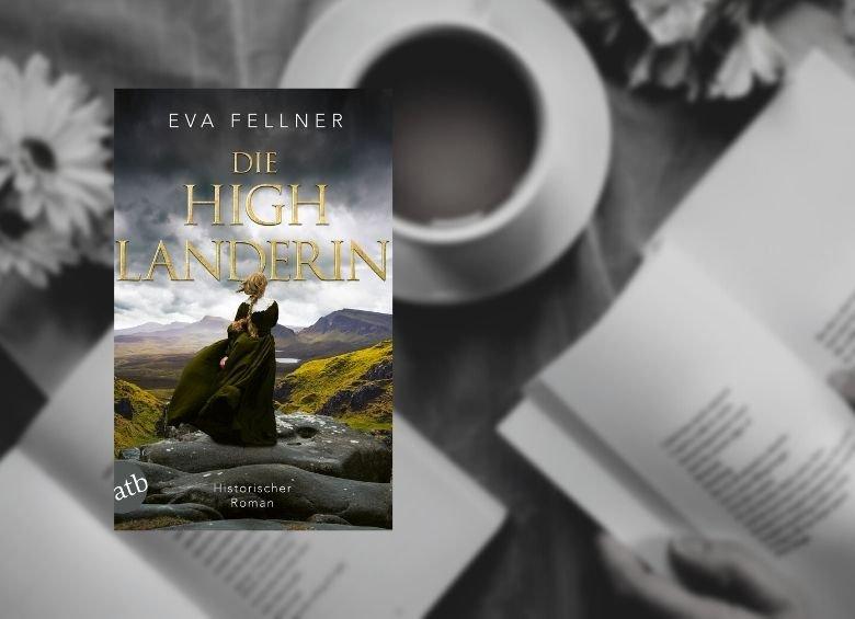 Eva Fellner - Die Highlanderin - Rezension buecherkaffee.de