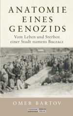 Anatomie eines Genozids. Vom Leben und Sterben einer Stadt namens Buczacz Book Cover