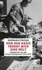 Von den Nazis trennt mich eine Welt. Tagebücher der Inneren Emigration 1933-1939 Book Cover