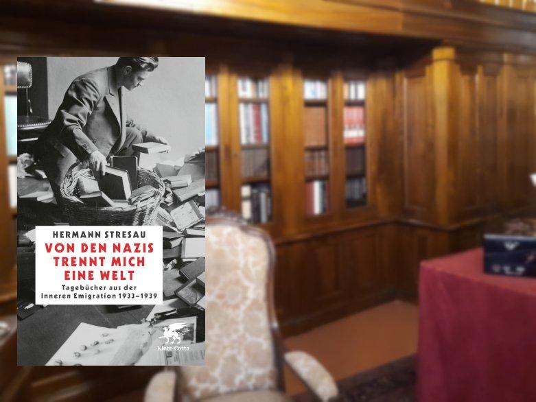 Hermann Stresau   Von den Nazis trennt mich eine Welt. - buecherkaffee.de